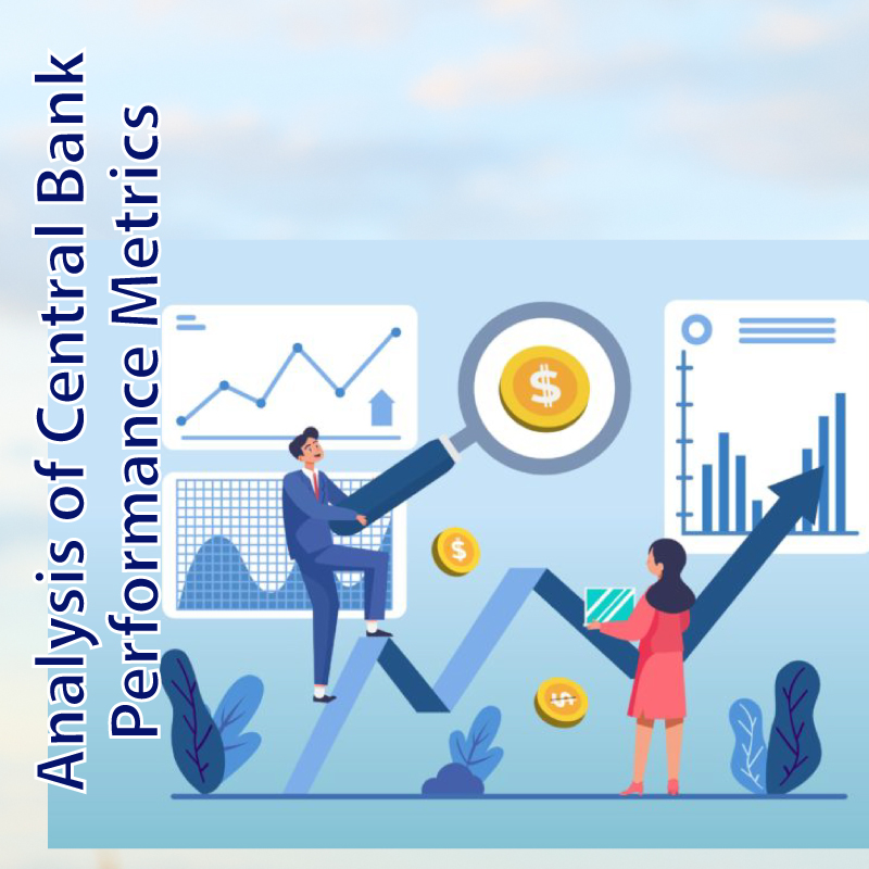 Analysis-of-Central-Bank-performance-metrics